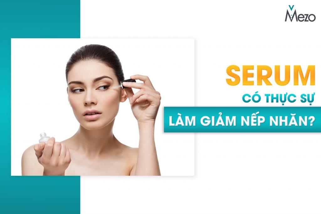serum-giam-nep-nhan-co-thuc-su-mang-lai-hieu-qua-tre-hoa-da